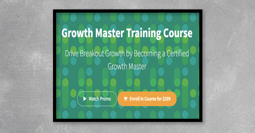 This self-paced course equips you with the fundamentals and the processes needed to become a GrowthMaster that drives repeatable and sustainable growt