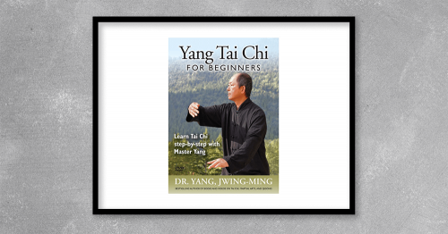 Yang Tai Chi for Beginners - Learn Tai Chi Step-By-Step by Master Yang at Kingzbook.com