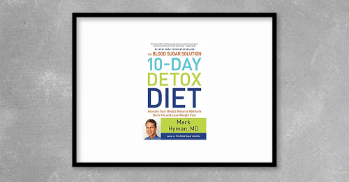10-Day Detox Diet incl. all Bonuses by Mark Hyman at Kingzbook.com