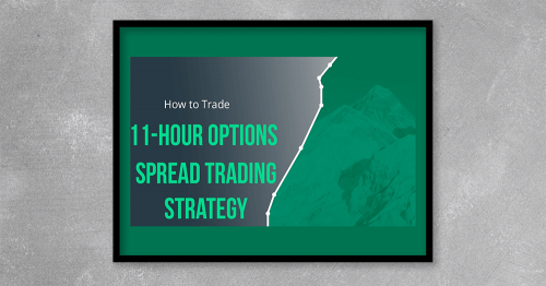 11-Hour Options Spread Strategy 2.0 from Basecamptrading at Kingzbook.com