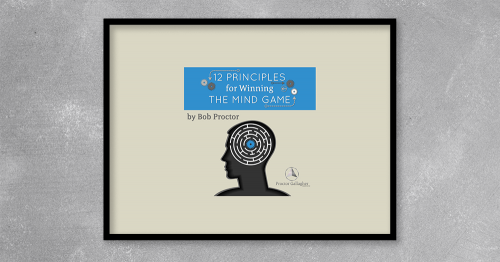 The 12 PRINCIPLES for Winning THE MIND GAME include core lessons