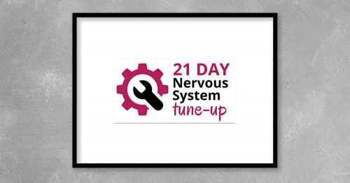 That's why it's time for YOU to tune up your nervous system.