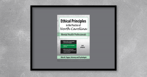 Ethical Principles in the Practice of North Carolina Mental Health Professionals from Allan M Tepper at Kingzbook.com